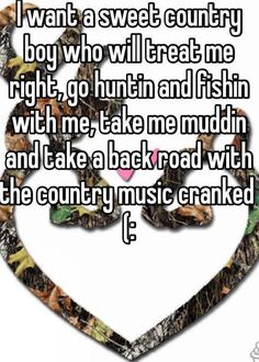 I want a sweet country boy who will treat me right, go huntin and fishin with me, take me muddin and take a back road with the country music cranked Frases Country, Country Boy Quotes, Real Country Girls, Country Girl Life, Country Couples, Cute N Country, Country Music, Country Strong, Country Boyfriend Quotes