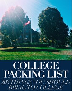 College Packing List | 203 things you should bring to college... A little extensive but some good ideas!