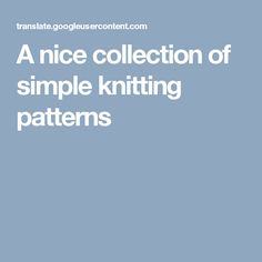 A nice collection of simple knitting patterns