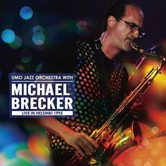 UMO JAZZ ORCHESTRA WITH MICHAEL BRECKER LIVE IN HELSINKI 1995 CD From Japan
