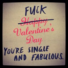 HQ Wallpapers Plus provides different size of Valentines Day Quotes For Singles Hd Images. You can easily download high quality wallpapers in widescreen for your desktop.