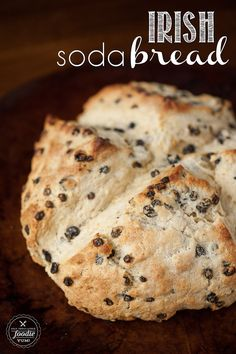 Irish Soda Bread - Super easy to make and is a perfect addition to any St. Patrick's day celebration.