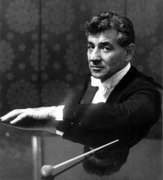 Leonard Bernstein... for your listening enjoyment- http://www.youtube.com/watch?v=VqKQjS52TlA&feature=related
