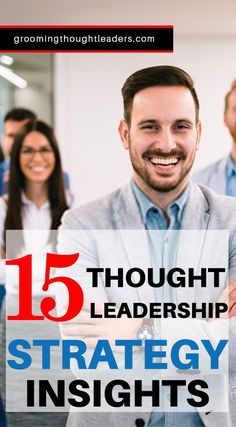 How to establish yourself or your company's Thought Leadership in an ever more competitive market? Please check out these amazing 15 thought leadership strategy insights and learn how you can gain authority in your niche and field of specialization.  #thoughtleadershipstrategy ##thoughtleadershipinsights #becomingathoughtleader #establishingthoughtleadership