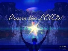 Praise the lord Jesus Christ wallpapers,pictures,images