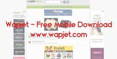 Wapjet - Free Mobile Download | www.wapjet.com - TrendEbook