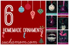 6 Homemade Ornaments