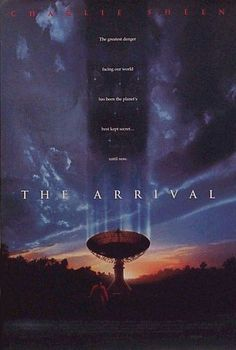 The Arrival. 1996 alien conspiracy movie with Charlie Sheen.