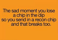 The worst... then you have dip all over your fingers!!