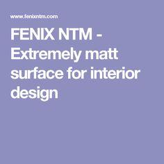 FENIX NTM - Extremely matt surface for interior design