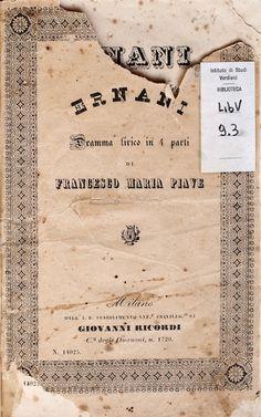 Libretto: Ernani, Firenze, Teatro della Pergola, 1844  (Parma, Istituto nazionale di studi verdiani, coll. LibV 09 0039