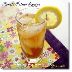 An Arnold Palmer - Happy National Tea Day!