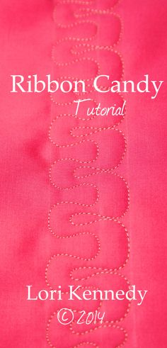 Free Motion Quilt, Step-by-Step Tutorial, Ribbon Candy using Kona Cotton by Loiri Kennedy.
