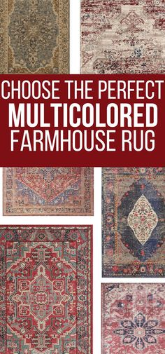 If you want to incorporate a bit of color into your farmhouse style decor, check out the huge collection of multicolored farmhouse area rugs for your home. via @TwelveOnMain #rugs #farmhouse #farmhousestyle #homedecor