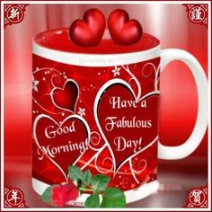 Good Morning, Have A Fabulous Day! Good Morning Coffee, Good Morning Picture, Good Morning Greetings, Good Morning Good Night, Morning Pictures, Good Morning Quotes, Chinese New Year Greeting, Weekday Quotes, Coffee Pictures