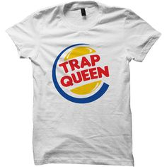 TRAP QUEEN T-SHIRT #TRAPQUEEN #TRAPHOUSE FUNNY SHIRTS CUTE GIFTS CHEAP... ($18) ❤ liked on Polyvore