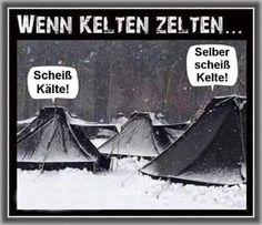 Wenn Kelten Zelten | isnichwahr.de