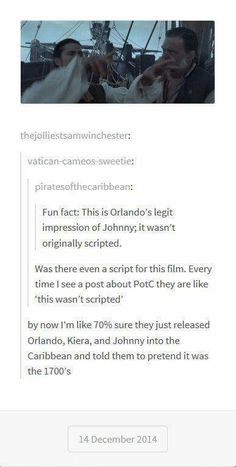 """I think the directer did just send them in to the carribean and just said """"You're pirates in the Have fun. Disney Pixar, Disney And Dreamworks, Ft Tumblr, Tumblr Funny, Narnia, Movie Quotes, Funny Quotes, Movie Memes, Funny Memes"""