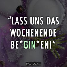 Lustige - Zitate Let's * GIN * the weekend! The Words, Gin Quotes, Funny Quotes, Clemence Poesy, Mark Twain Quotes, Instagram Accounts To Follow, Visual Statements, Gin And Tonic, Good Vibes