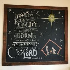 Christmas chalkboard art, nativity scene, fear not, bible quote typography, religious christmas sign Scripture Chalkboard Art, Chalkboard Decor, Chalkboard Drawings, Chalkboard Print, Chalkboard Lettering, Chalkboard Designs, Quote Typography, Kitchen Chalkboard, Religious Christmas Quotes
