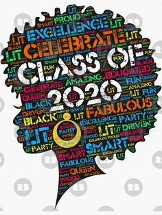 'Class of 2020 Words in Afro Art' Sticker by blackartmatters Black Love Art, Black Girl Art, Black Girl Magic, Graduation Logo, Graduation Stickers, Inspirational Graduation Quotes, Inspirational Quotes, Black Girl Problems, Drawings Of Black Girls