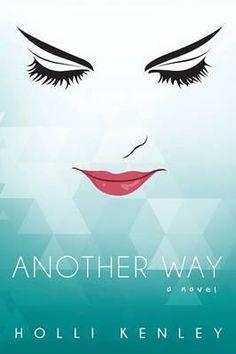 Another Way By Holli Kenley, 9781615992591., Literatura dziecięca <JASK>