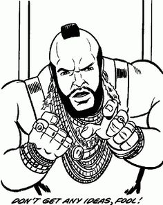 Mr T Coloring Pages | Coloring Pages