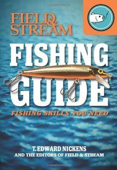 Field & stream fishing guide: fishing skills you need