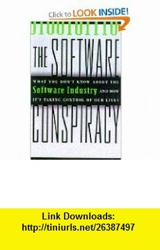 The Software Conspiracy Why Companies Put Out Faulty Software, How They Can Hurt You and What You Can Do About It (9780071348065) Mark Minasi , ISBN-10: 0071348069  , ISBN-13: 978-0071348065 ,  , tutorials , pdf , ebook , torrent , downloads , rapidshare , filesonic , hotfile , megaupload , fileserve