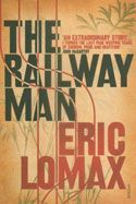 The Railway Man is an autobiographical book by Eric Lomax about his experiences as a prisoner of war during World War II and being forced to help build the Burma Railway for the Japanese military. The book won the NCR Book Award and the PEN/Ackerley Prize for autobiography.