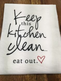 Kitchen/Bar Towel: Keep Kitchen Clean – URBAN MAX LLC You are in the right place about decorative to Kitchen Quotes, Kitchen Humor, Kitchen Vinyl, Dish Towels, Tea Towels, Hand Towels, Flour Sack Towels, Flour Sacks, Vinyl Projects