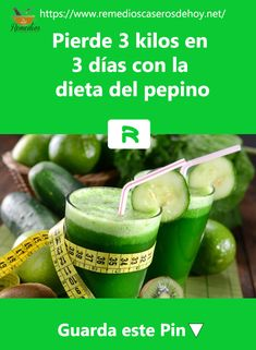 Estas a d�as de esa #Celebraci�n importante y quieres #Verte #Espectacular realiza la #Dieta del #Pepino y #Pierde tres #Kilos en tres #D�as