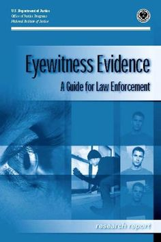 Eyewitness Evidence A Guide for Law Enforcement by U.S. D...