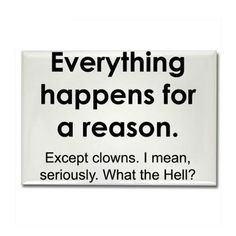 this would be for my daughter who hates clowns!