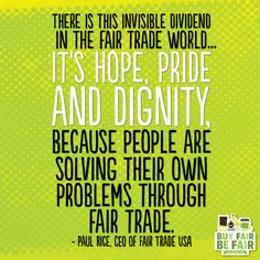 Thank you for empowering farmers & workers around the world through #FairTrade. #inspirationalquote #quote