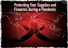 """A previous article """"Check Your Firearms"""" talked about what happens if you are quarantined or even isolated, because of possible contact with a person infected or suspected of being infected with Ebola. The question posed was, what might happen to your supplies and in particular, your firearms if this were to happen. Government officials … Continue reading »"""