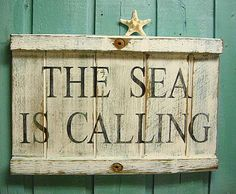 Beach House Sign The Sea Is Calling