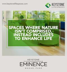 Keystone Eminence - Spaces where nature isn't comprised, instead includes to enhance life. www.keystonelifespaces.com #wakad #commercial #Office #Industry