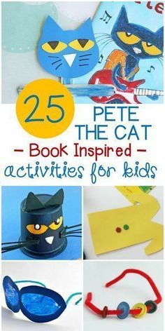 Pete the Cat Activities and Crafts! Over 25 fun activities for kids to do with this classic book!