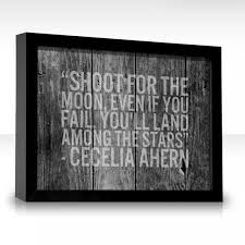 "Day 14, my favourite book quote: ""Shoot for the moon, even if you fail, you'll land among the stars"" from P.S. I Love You by Cecelia Ahern. When we first read this book, my best friend and I loved this quote so much! And it has always stayed with me."