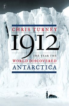 August 2012: A boy's-own adventure through the Heroic Age of Exploration.