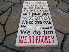 Wooden Sign In This Home .... We do Hockey. $45.00, via Etsy. YES YES YES!!! I so need this