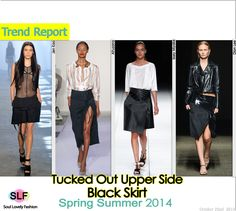 Tucked Out Upper Side #Black #Skirt #FashionTrend for Spring Summer 2014  #spring2014 #trends
