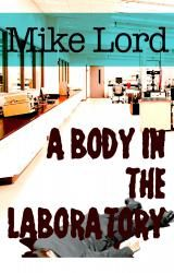 A Body in the Laboratory | Booksyeah!