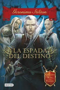 La espada del destino: Caballeros del Reino de la Fantasía 2 (Geronimo Stilton) (Spanish Edition) by Geronimo Stilton, http://smile.amazon.com/dp/B00HJZ239K/ref=cm_sw_r_pi_dp_4bofvb0SPSEBV