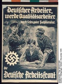 German workers will be quality workers by reading good literature. The German Labor Front: November 1934