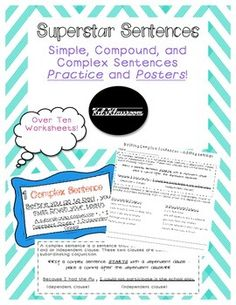 Superstar Sentences! (Simple, Compound, and Complex) - ton of worksheets and cute posters. Must buy for next year!