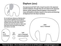elephant template: I'll change the trunk a bit and forgo the tusks, make the ears bigger, and use a button or bead for the eye.