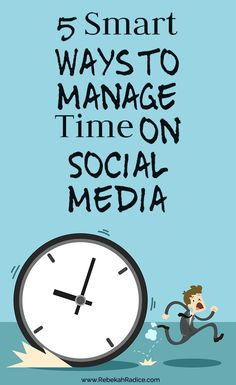 5 Smart Ways to Manage Time on Social Media