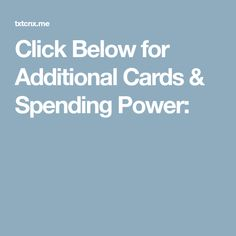 Click Below for Additional Cards & Spending Power: Earn Money Online Fast, Cards, Maps, Playing Cards